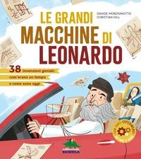 Le grandi macchine di Leonardo