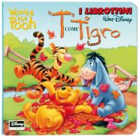 Winnie the Pooh. T come Tigro