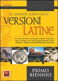 Il grande libro delle versioni latine