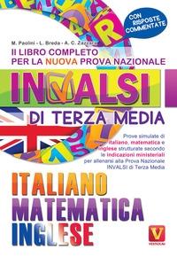 Il libro completo per la nuova prova nazionale INVALSI di terza media