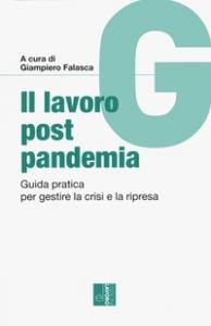 Il Lavoro post pandemia