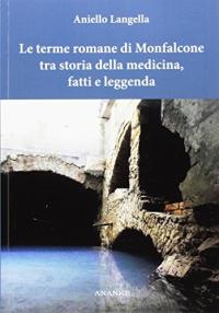 Le Terme Romane di Monfalcone tra storia della medicina, fatti e leggenda