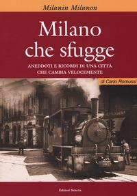 Milano che sfugge