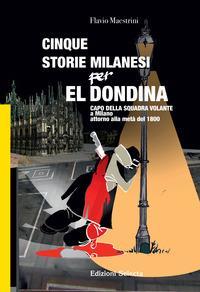 Cinque storie milanesi per El Dondina