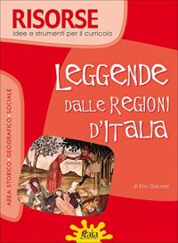 Leggende dalle regioni d'Italia