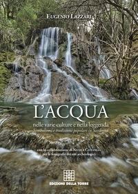 L'acqua nelle varie culture e nella leggenda