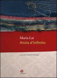 Maria Lai. Ansia d'infinito
