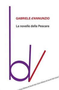 Le  novelle della Pescara (1884-1886)