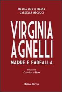 Virginia Agnelli. Madre e farfalla