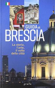 Guida di Brescia