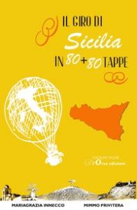 Il giro di Sicilia in 80 + 80 tappe