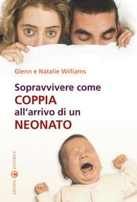 Sopravvivere come coppia all'arrivo di un neonato
