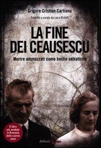 La tragica fine dei Ceausescu