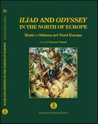 Iliad and Odyssey in the north of Europe