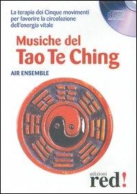 Musiche del Tao Te Ching [Audioregistrazione]