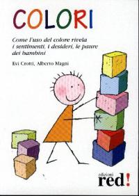 Colori / Evi Crotti, Alberto Magni