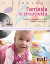 Fantasia e creatività / [a cura di Diletta D'Amelio]