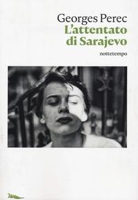 L'attentato di Sarajevo