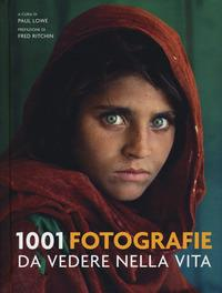 1001 fotografie da vedere nella vita