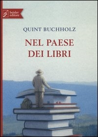 Nel paese dei libri / Quint Buchholz