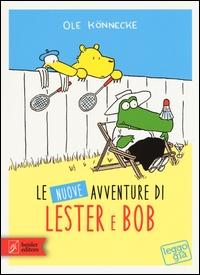 Le nuove avventure di Lester e Bob