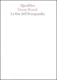 La fine dell'Avanguardia