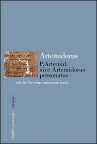 P. Artemid., sive Artemidorus personatus