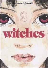 Witches 2 / Daisuke Igarashi