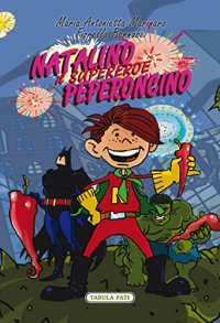 Natalino il supereroe peperoncino