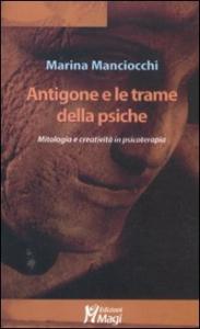 Antigone e le trame della psiche