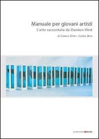 Manuale per giovani artisti: l'arte raccontata da Damien Hirst