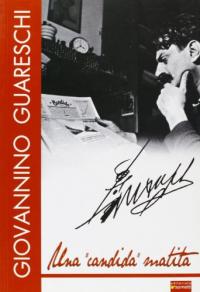 "Giovannino Guareschi: una ""candida"" matita"