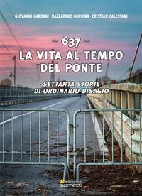 637. La vita al tempo del ponte