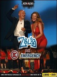 Zelig for Emergency [VIDEOREGISTRAZIONE]