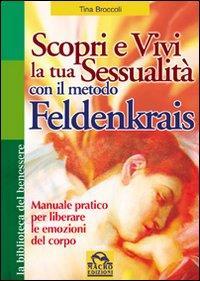 Scopri e vivi la tua sessualità con il metodo Feldenkrais