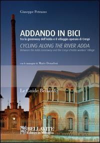 Addando in bici=Cycling along the river Adda