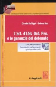 L'art. 41 bis Ord. Pen. e le garanzie del detenuto