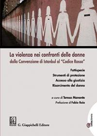La violenza nei confronti delle donne