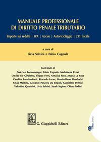 Manuale professionale di diritto penale tributario