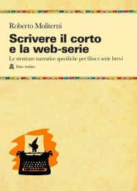 Scrivere il corto e la web-serie