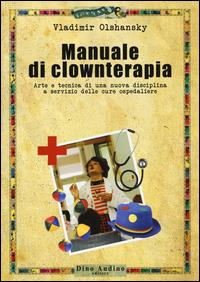 Manuale di clownterapia