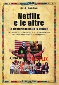 Netflix e le altre...