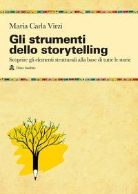Gli strumenti dello storytelling