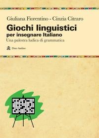Giochi linguistici per insegnare italiano