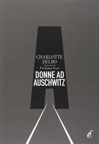 Donne ad Auschwitz