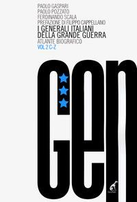 I generali italiani della grande guerra