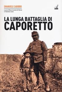 La lunga battaglia di Caporetto