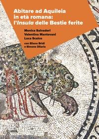 Abitare ad Aquileia in età romana