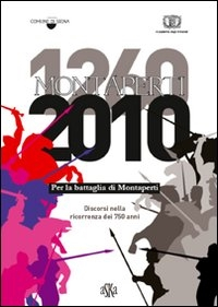 Montaperti 1260-2010