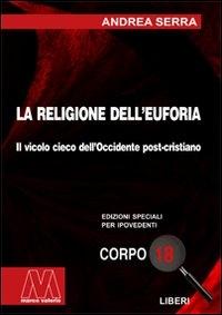 La religione dell'euforia